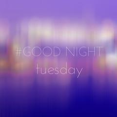 Good Night Wednesday on blur bokeh background - Buy this
