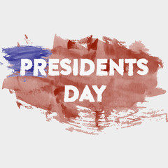 Presidents day. Presidents day banner. Presidents day watercolor. Presidents day on watercolor background. Watercolor USA flag