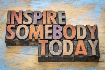 inspire somebody today
