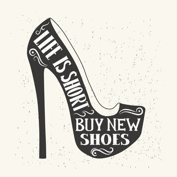 Hand drawn typography shoes design with positive quote. Vector i