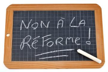 Ardoise disant non à la réforme