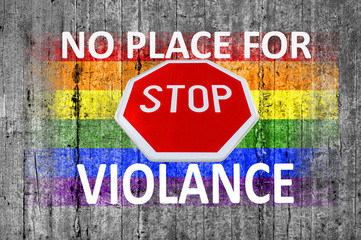 No place for violance and STOP sign and LGBT flag painted on bac