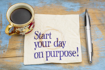 Start your day on purpose! Wall mural