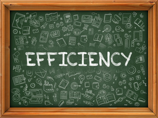 Efficiency - Handwritten Inscription by Chalk on Green Chalkboard with Doodle Icons Around. Modern Style with Doodle Design Icons. Efficiency on Background of Green Chalkboard with Wood Border.