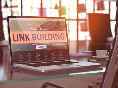 Modern Workplace with Laptop showing Landing Page with Link Building Concept. Toned Image with Selective Focus. 3D Render.