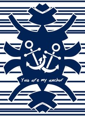 YOU ARE MY ANCHOR theme. Love concept