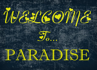 Welcome to paradise word on blackboard