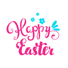 Happy Easter card. Easter hand lettering. Hand calligraphy on a background of flowers.