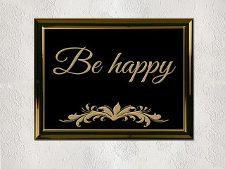 Be happy picture on a wall