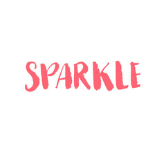 Sparkle word. Handwritten inscription for cards and posters.