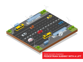 Isometric pedestrian subway with a lift under the highway. Set of the isometric pedestrian subway with a lift, bus, sedan, taxi, mini, ambulance and bus stop. Vector flat 3d illustration. City traffic