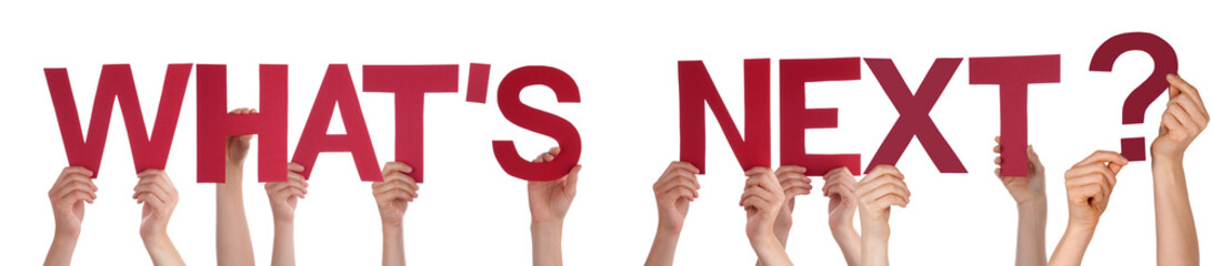 People Hands Holding Red Straight Word Whats Next