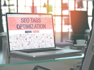 SEO Tags Optimization - Closeup Landing Page in Doodle Design Style on Laptop Screen. On Background of Comfortable Working Place in Modern Office. Toned, Blurred Image. 3D Render.
