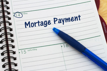 Mortgage Payment is Due