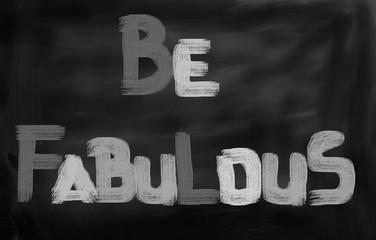 Be Fabulous Concept