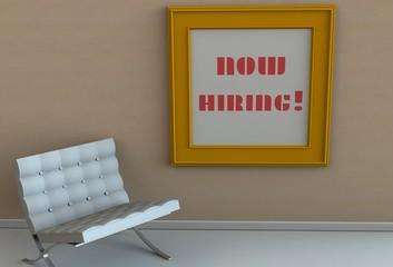NOW HIRING, message on picture frame, chair in an empty room