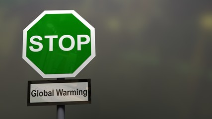 Stop global warming sign. Eco and climate change concept