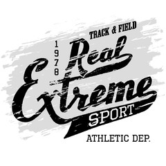 Real extreme sport. Athletic t-shirt hand-drawn typography grunge design. Hand lettering label isolated on white background