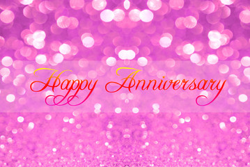 Happy anniversary on pink silver glitter bokeh abstract background