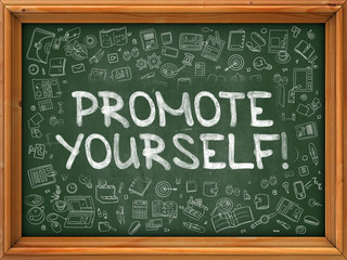Promote Yourself - Hand Drawn on Chalkboard. Promote Yourself with Doodle Icons Around.
