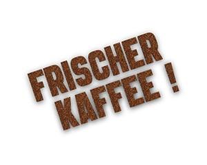 frischer Kaffee 3d wort