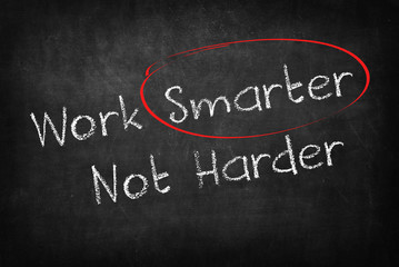 work smarter not harder words on Blackboard