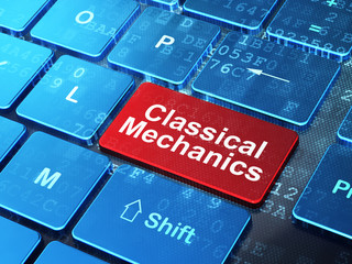 Science concept: Classical Mechanics on computer keyboard background