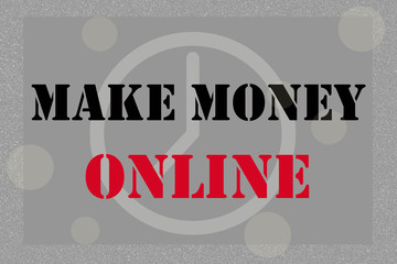 MAKE MONEY ONLINE, message on gray and silver tone