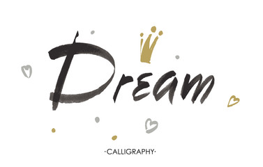 Vector hand lettering Dream  isolated on white background