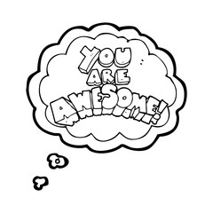you are awesome thought bubble cartoon sign