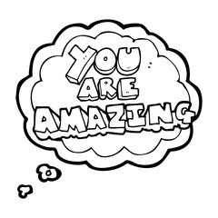 thought bubble cartoon you are amazing text