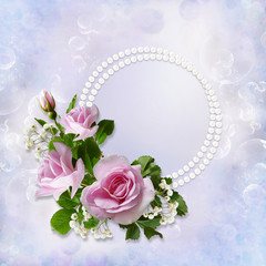 Gorgeous gentle background with roses and pearls with space for text or photo