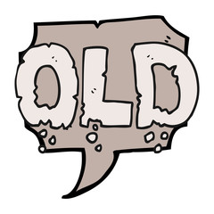 speech bubble cartoon word old