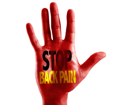 Stop Back Pain written on hand isolated on white background