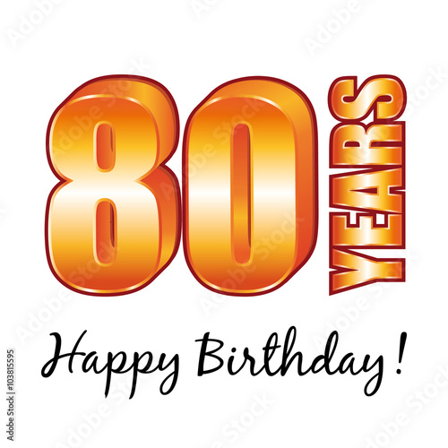 Happy Birthday 80 Years Old Vector Greeting Card
