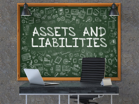 Assets and Liabilities Concept Handwritten on Green Chalkboard with Doodle Icons. Office Interior with Modern Workplace. Dark Old Concrete Wall Background. 3D.