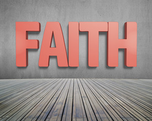 Faith red word on concrete wall with wooden floor