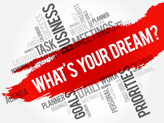 What's Your Dream? word cloud business concept