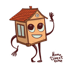 "Vector cartoon image of a cute light orange house with windows, red roof, with the eyes, mouth, arms and legs, smiling on a white background. The inscription ""Home sweet home"". Vector illustration."