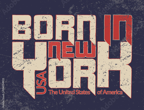 55827e51e05bbb New York city Typography Graphic Quote. Grunge. Fashion stylish printing  NYC template for t shirt and sports wear. Label USA. Design apparel, card,  poster, ...