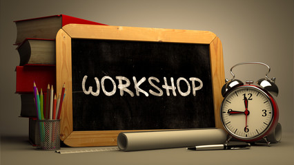 Workshop Handwritten on Chalkboard. Time Concept. Composition with Chalkboard and Stack of Books, Alarm Clock and Scrolls on Blurred Background. Toned Image. 3D Render.