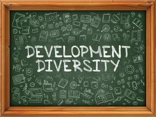 Development Diversity - Hand Drawn on Green Chalkboard with Doodle Icons Around. Modern Illustration with Doodle Design Style.