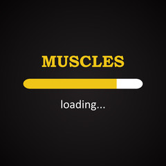 Muscles loading - funny inscription template