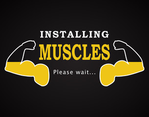 Installing muscles - funny inscription template