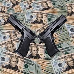 Guns & money.
