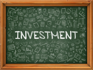Investment Concept. Modern Line Style Illustration. Investment Handwritten on Green Chalkboard with Doodle Icons Around. Doodle Design Style of Investment Concept.