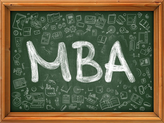 MBA - Master Business Administration - Concept. Line Style Illustration. MBA Handwritten on Green Chalkboard with Doodle Icons Around. Doodle Design Style of MBA.