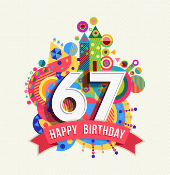 Happy birthday 67 year greeting card poster color