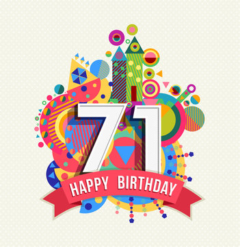 Happy birthday 71 year greeting card poster color