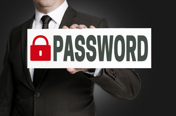 password placard is held by businessman